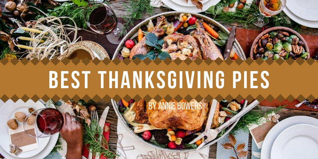 Thanksgiving is like a piece of pie, you never know what you're gonna choose. Graphic Credit: Cami Schiappa