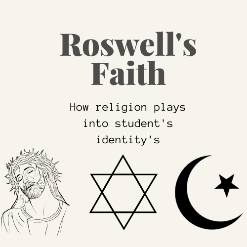 Looking into the multitude of religions that are worshiped within the halls of Roswell High School. |Credit: Bridget Frame