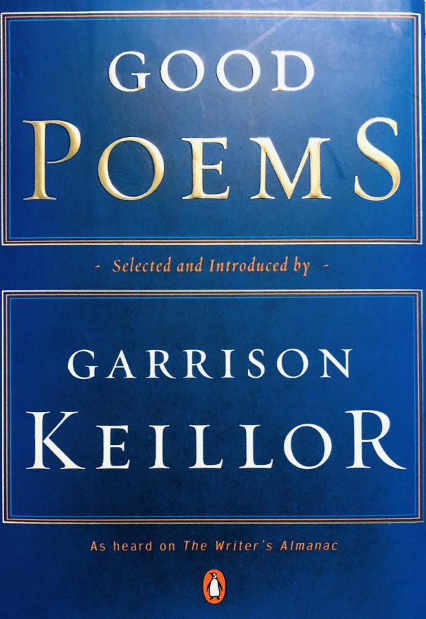 Keillor perfectly includes all aspects of life through the different sections of Good Poems. Photo Credit: Fiona McAleer