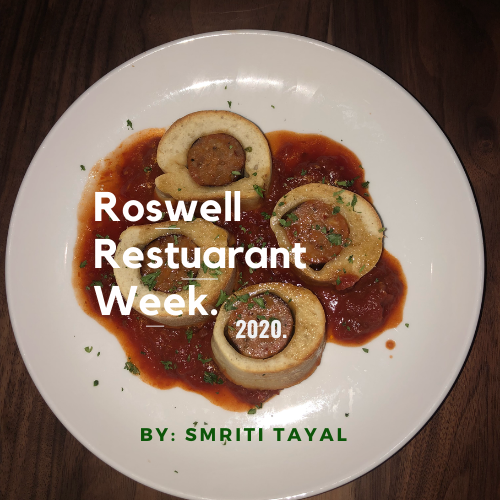 Roswell Restaurant Week is back in full swing for the next 10 days! Graphic Credit: Smriti Tayal